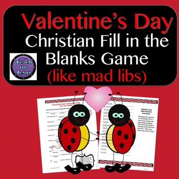 Christian Valentine's Day Mad Libs Like Game