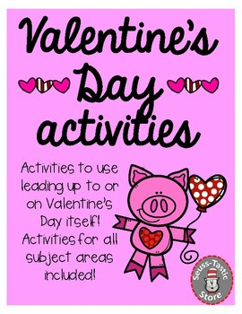 Valentine's Day Activities for all Content Areas