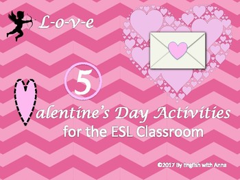Valentine's Day Activities for the ESL Classroom