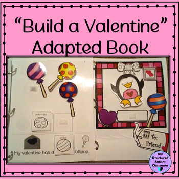 "Valentine's Day Adapted Book ""Build a Valentine""  for Special Education"