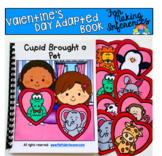 """Valentine's Day Adapted Book:  """"Cupid Brought A Pet"""""""