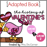 Valentine's Day Adapted Books { Level 1 and Level 2 } History of St. Valentine