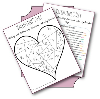 Valentine's Day Adding and Subtracting Fractions Color by Number - EDITABLE
