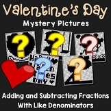 Valentine's Day Adding and Subtracting Fractions With Like Denominators