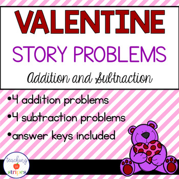 Valentine's Day Addition & Subtraction Story/Word Problems