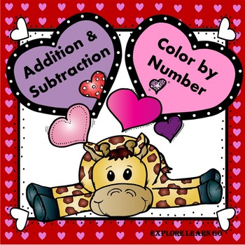 Valentine's Day Math / Addition and Subtraction Color by Number