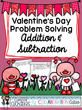 Valentine's Day Addition and Subtraction Problem Solving