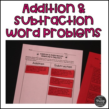 Valentine's Day Addition and Subtraction Word Problem Sort
