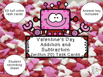 Valentine's Day Addition and Subtraction (within 20) Task Cards