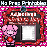 Valentine's Day Adjectives Printables & Worksheets | Valentines's Day Activities