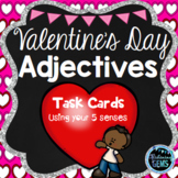 Valentine's Day Adjectives Task Cards Using your 5 Senses