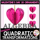 Valentine's Day Algebra Graphing Quadratic Transformations 3D Ornament