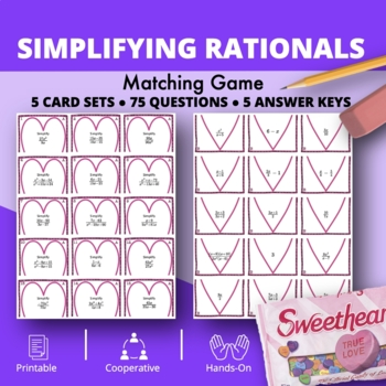 Valentine's Day: Algebra Simplifying Rational Expressions Matching Game