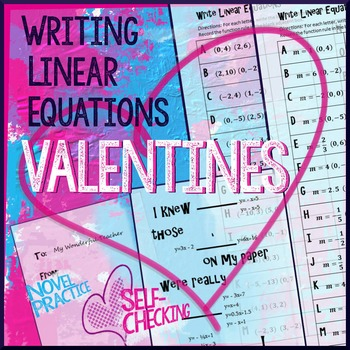 Valentine's Day Algebra - Writing Linear Equations