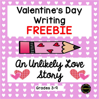 Valentine's Day Writing: An Unlikely Love Story