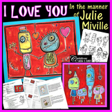 Valentine's Day : Art Project in the Style of Julie Miville