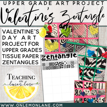 Valentine's Day Art Activity for Upper Grades ZENTANGLE