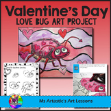 Valentine's Day Art Lesson, Love Bug
