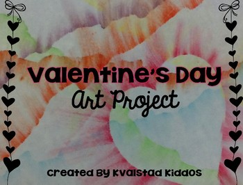 Valentine's Day Art Project-Easy, Fun, & Low Prep!