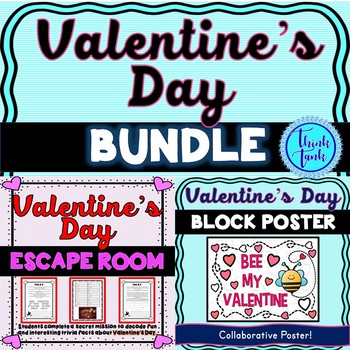 Valentine's Day BUNDLE - Valentine's Escape Room and Collaborative Poster!