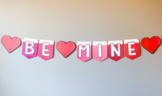 "Valentine's Day ""Be Mine"" Printable Banner 