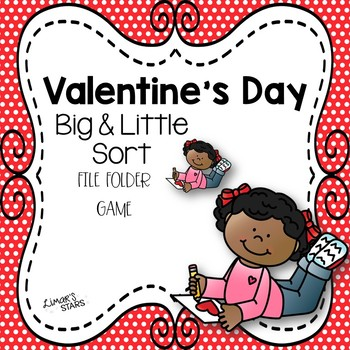 Valentine's Day Big & Little Sort File Folder Game
