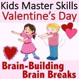 Valentine's Day Brain Breaks
