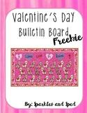 Valentine's Day Bulletin Board Freebie