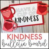 Kindness February Bulletin Board & Valentine's Day Craft
