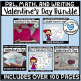 Valentine's Day Activities and Worksheets ( PBL, Writing, Math, and more!)