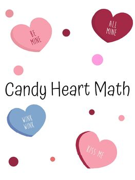 Valentine's Day Candy Heart Math