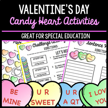 Valentine's Day Candy Hearts - Special Education - Math - Reading - Writing