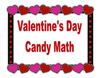 Valentine's Day Candy Math