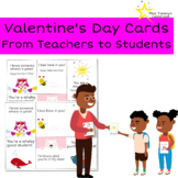 Valentine's Day Cards - From Teachers to Students