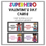 Valentine's Day Cards- Superhero color & black/white