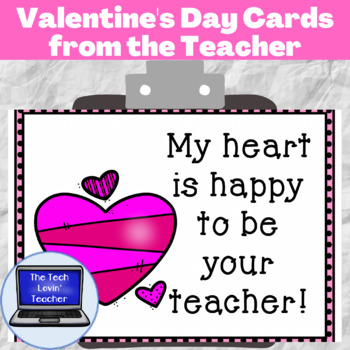 Valentine's Day Cards from the Teacher