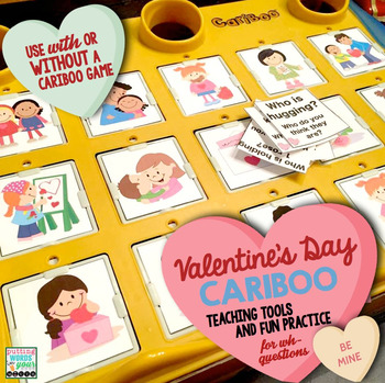 Valentine's Day Cariboo for WH- questions {plus teaching materials}