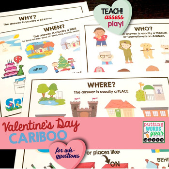 Cariboo Valentine's Day {for WH- questions & language therapy}