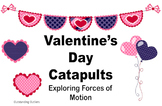 Valentine's Day Catapults