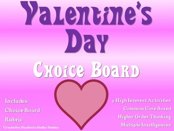 Valentine's Day Choice Board Activities Menu Project Rubric Tic Tac Toe