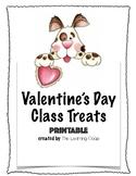 Valentine's Day Class Treats (printable)