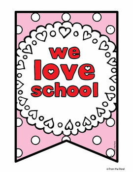 Valentine's Day Classroom Banner Set - We Love School