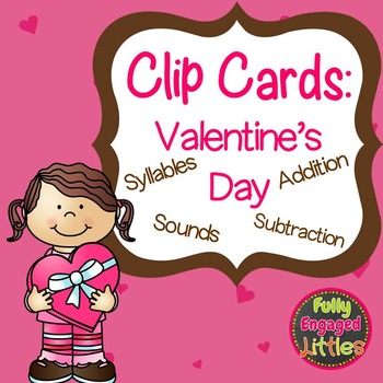 Valentine's Day- Clip Cards- Syllables, Sounds, Addition,