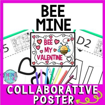 Valentine S Day Collaborative Poster Bee My Valentine Team Work