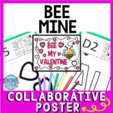 Valentine's Day Collaborative Poster!  Bee My Valentine - Team Work Activity