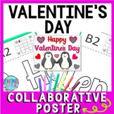 Valentine's Day Collaborative Poster! Happy Valentine's Day - Team Work Activity