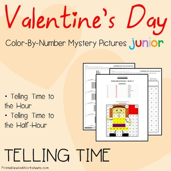 Valentine's Day Coloring, Telling Time the Hour / Telling Time to the Half Hour