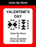 Valentine's Day - Color By Word Worksheet & Word Scramble Coloring