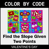 Valentine's Day Color by Code - Find the Slope Given Two Points