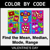 Valentine's Day Color by Code - Mean, Median, Mode, Range
